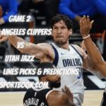 Game 2 Los Angeles Clippers vs Utah Jazz Betting Odds, Lines Picks & Predictions